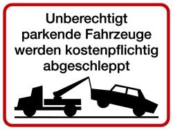 Unberechtigt parkende Fahrzeuge Aluminium geprägt; 300 x 400 mm
