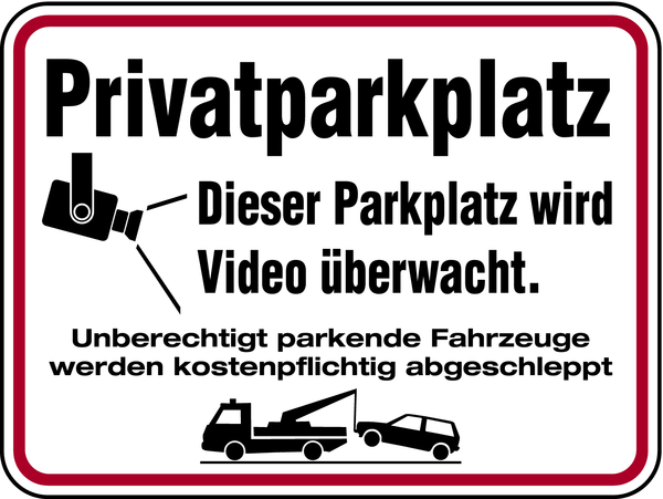 privatparkplatz dieser parkplatz wird video berwacht aluminium gepr gt 300 x 400 mm. Black Bedroom Furniture Sets. Home Design Ideas